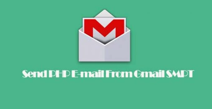 Send PHP E-mail From Gmail SMPT