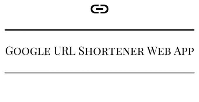 Google URL Shortener Web App