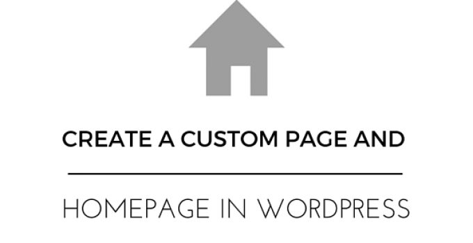 Create a Custom Homepage in Wordpress