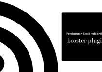 Feedburner Email subscriber booster