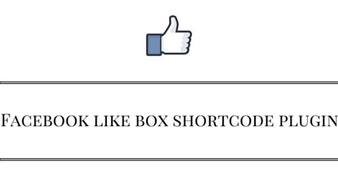 Facebook like box shortcode