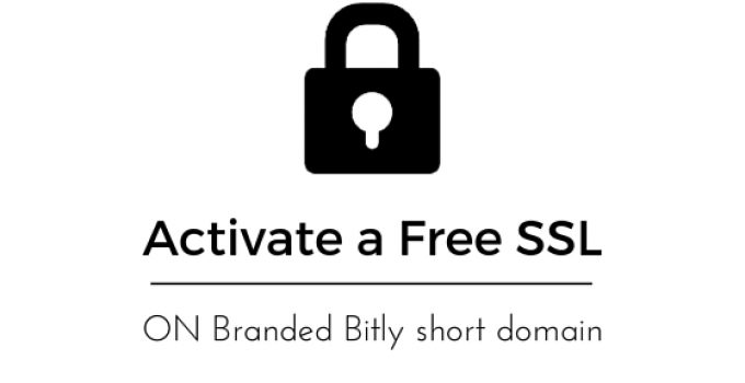 Activate a Free SSL on Branded Bitly short domain