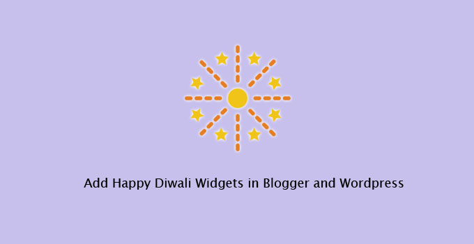 add Happy Diwali Widgets in Blogger and WordPress