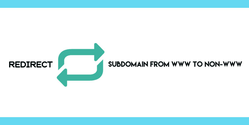 Redirect subdomain from www to non-www