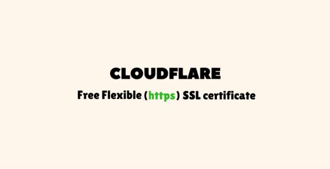 Free Cloudflare Flexible SSL
